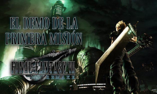 Probando el Demo de Final Fantasy VII Remake
