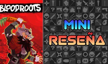 Mini Reseña Bloodroots