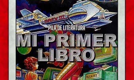 Pila de Literatura – Mi Primer Libro ( Patrulla Espacial )