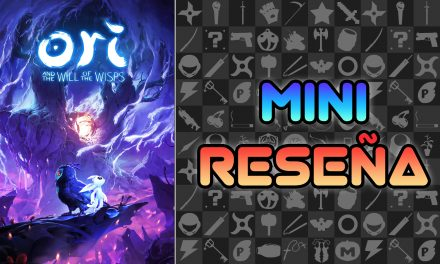 Mini Reseña Ori and the Will of the Wisps