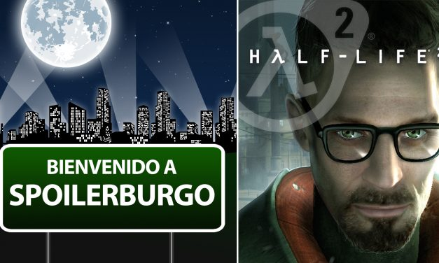 Spoilerburgo – Half-Life 2