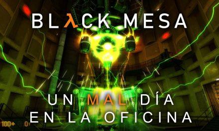 Serie Black Mesa Parte 1: Un mal día en la oficina