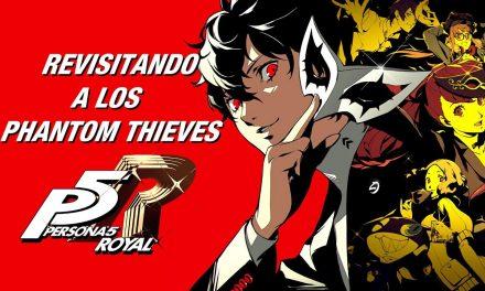 Gordeando con Persona 5 Royal: Revisitando a los Phantom Thieves