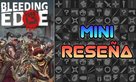 Mini Reseña Bleeding Edge
