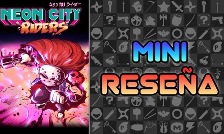 Mini Reseña Neon City Riders