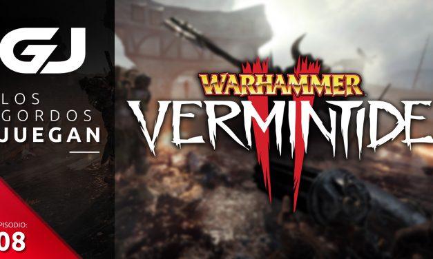 Los Gordos Juegan: Warhammer Vermintide 2 – Parte 8