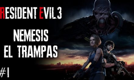 Serie Resident Evil 3 Remake – Parte 1: Nemesis el Trampas