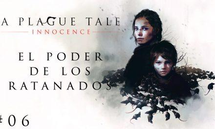 Gordeando con – A Plague Tale: Innocence #6 – El Poder de los Ratanados