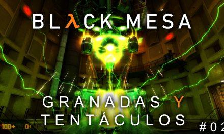 Serie Black Mesa Parte 2: Granadas y Tentáculos