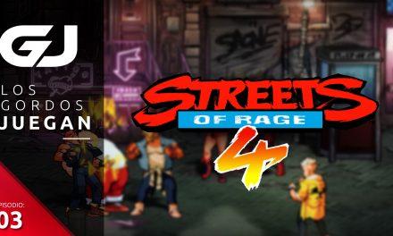Los Gordos Juegan: Streets of Rage 4 – Parte 4