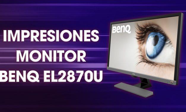 Impresiones Monitor BenQ EL2870U