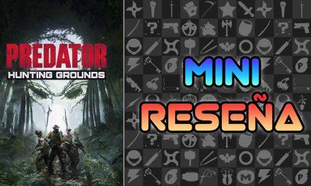 Mini Reseña Predator: Hunting Grounds