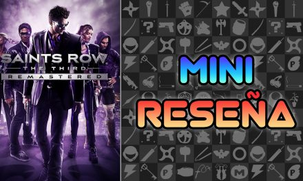Mini Reseña Saints Row: The Third Remastered