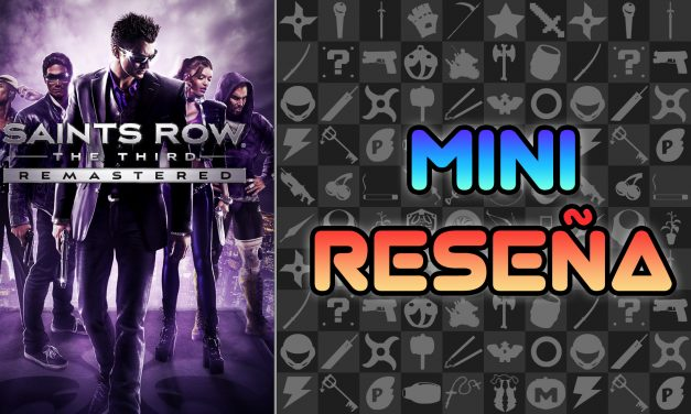 Mini Reseña Saints Row: The Third Remastered