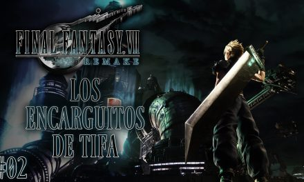 Final Fantasy VII Remake Parte 02: Los encarguitos de Tifa