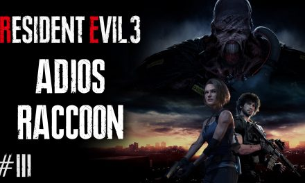 Serie Resident Evil 3 Remake – Parte 3: Adios Raccoon