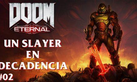 Serie DOOM Eternal Parte 2: Un slayer en decadencia