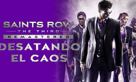 Saints Row: The Third Remastered – Desatando el Caos