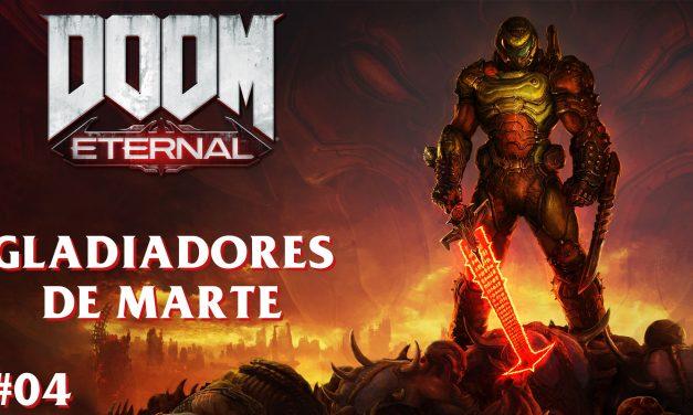 Serie DOOM Eternal Parte 4: Gladiadores de Marte