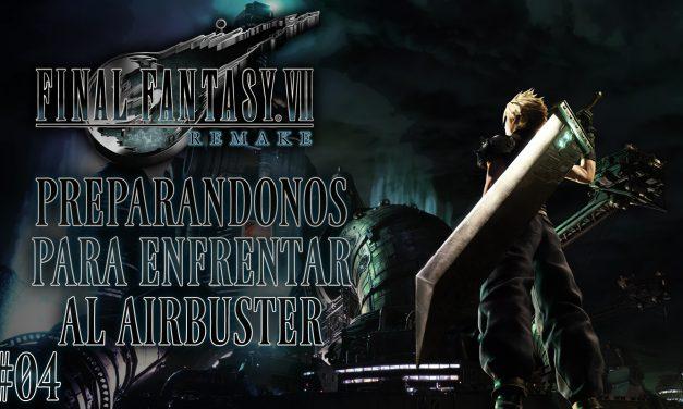 Final Fantasy VII Remake Parte 04: Preparándonos para enfrentar al Airbuster