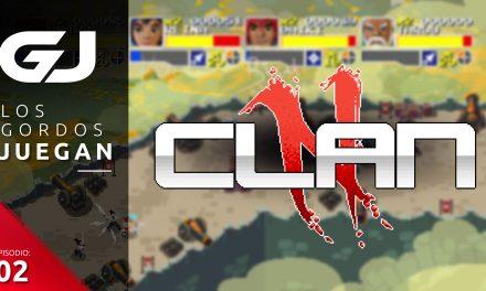 Los Gordos Juegan: Clan N by Creamative – Parte 2