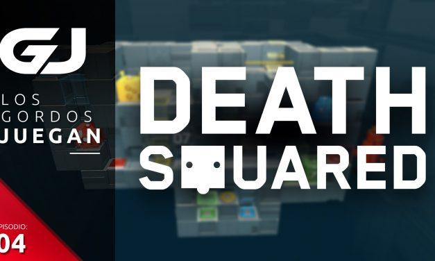 Los Gordos Juegan: Death Squared – Parte 4