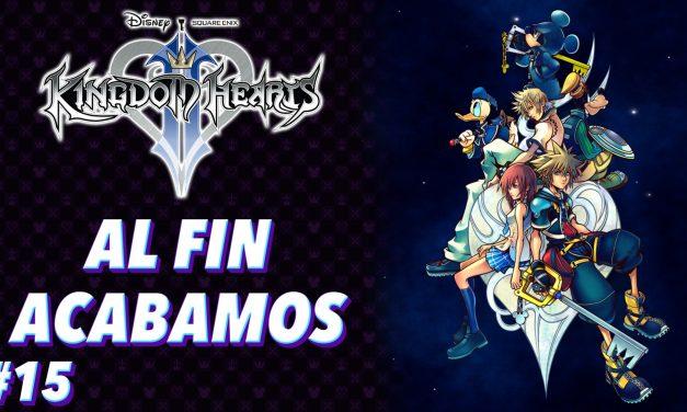 Casul-Stream: Serie Kingdom Hearts 2 #15 – Al fin acabamos