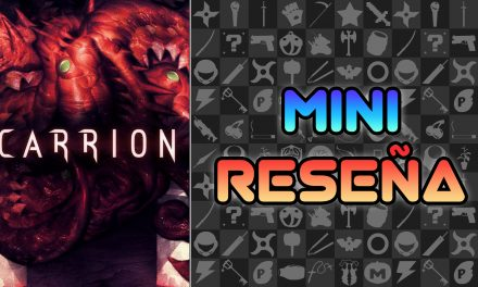 Mini Reseña CARRION
