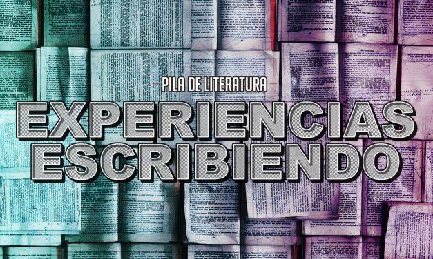 Pila de Literatura – Experiencias Escribiendo con Erika Abrego y Jimena Morelos de Pixelbits y Eric Portnoy
