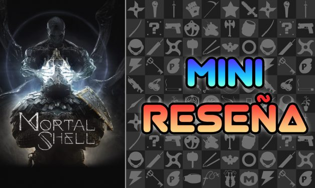 Mini Reseña Mortal Shell