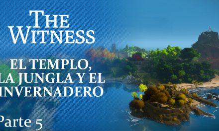 The Witness Parte 5: El templo, la jungla y el invernadero