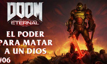 Serie DOOM Eternal Parte 6: El Poder para Matar a un Dios