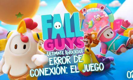 Casul-stream Fall Guys 2 – Error de conexión: el juego