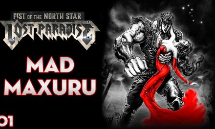 Serie Fist of the North Star: Lost Paradise #1 – Mad Maxuru