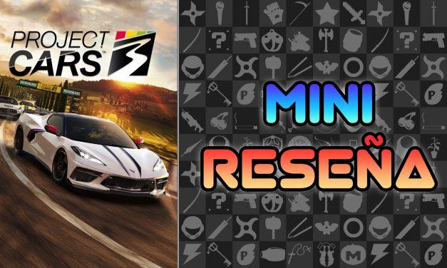 Mini Reseña Project CARS 3