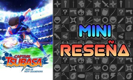 Mini Reseña Captain Tsubasa: Rise of New Champions