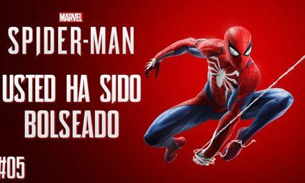 Serie Spider-Man – Parte 5 – Usted ha sido bolseado