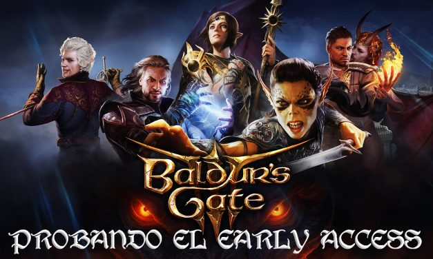 Baldur's Gate III – Probando el Early Access