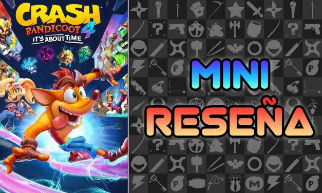 Mini Reseña Crash Bandicoot 4: It's About Time