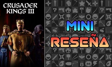 Mini Reseña Crusader Kings III