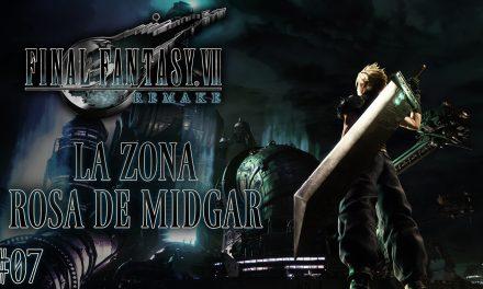 Final Fantasy VII Remake Parte 07: La zona rosa de Midgar