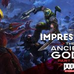 Impresiones DOOM Eternal: The Ancient Gods – Part 1