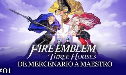 Serie Fire Emblem Three Houses #1 – De Mercenario a Maestro