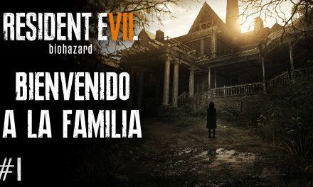 Serie Resident Evil VII Biohazard #1 – Bienvenido a la Familia