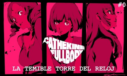 Serie casual Catherine: Full Body #4 – La temible torre del reloj