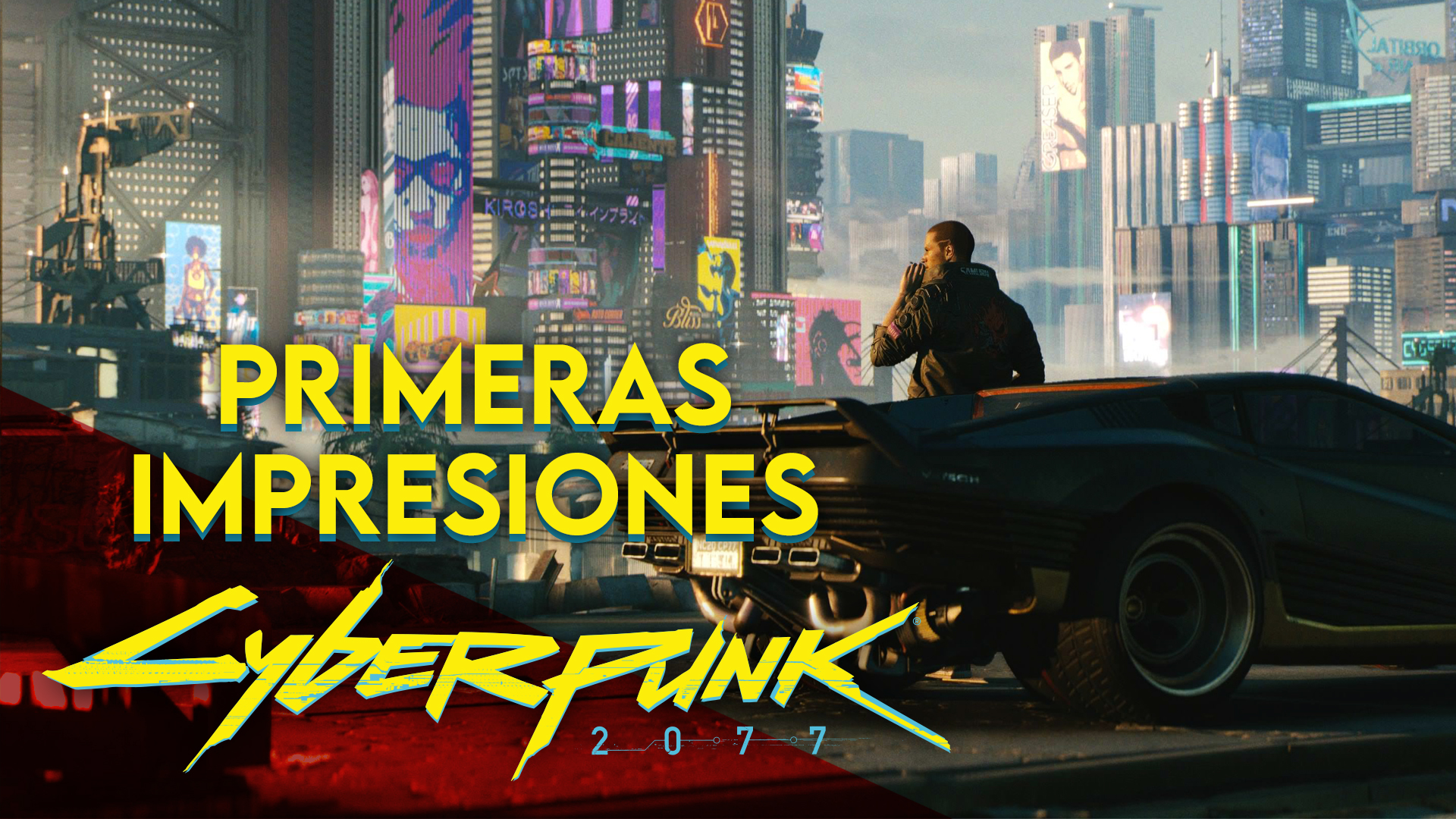 Primeras Impresiones Cyberpunk 2077