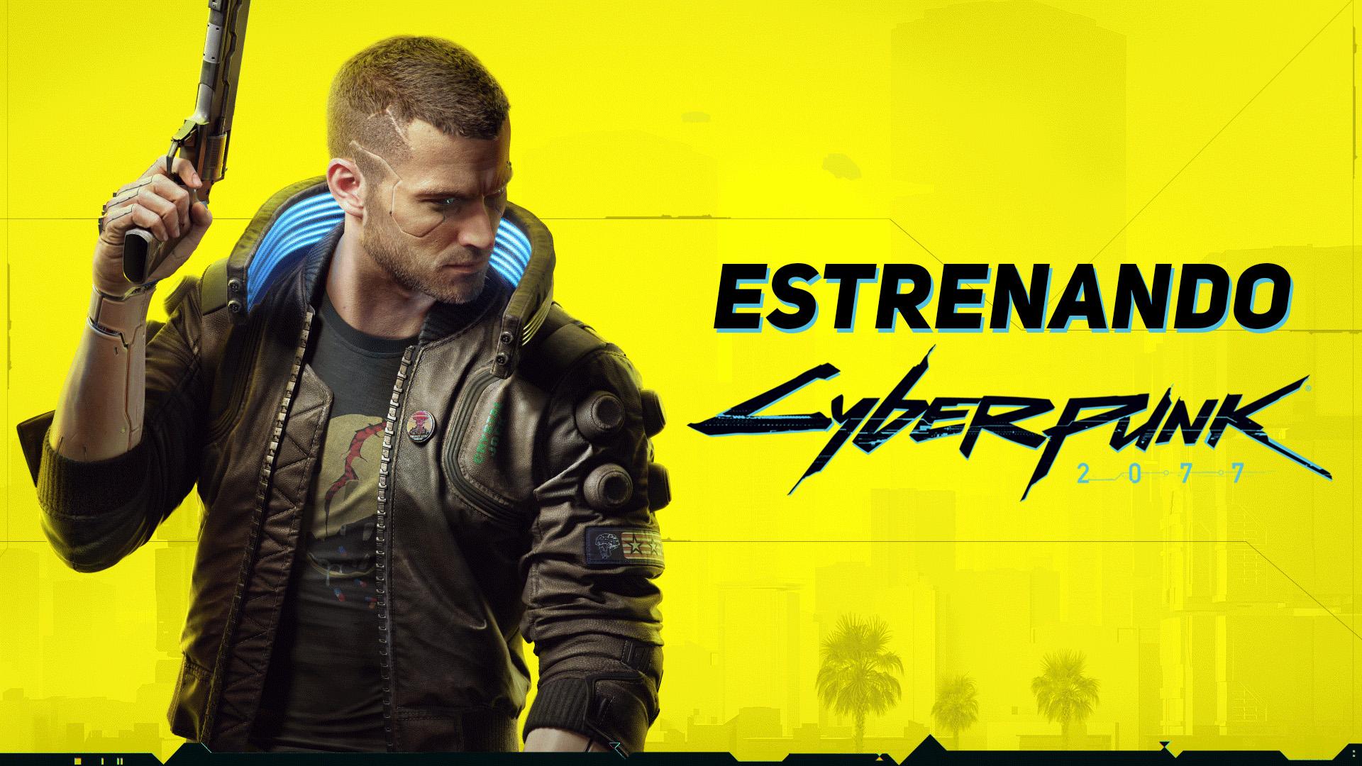 Estrenando Cyberpunk 2077