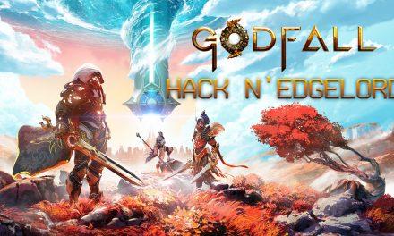 Godfall – Hack n' Edgelord