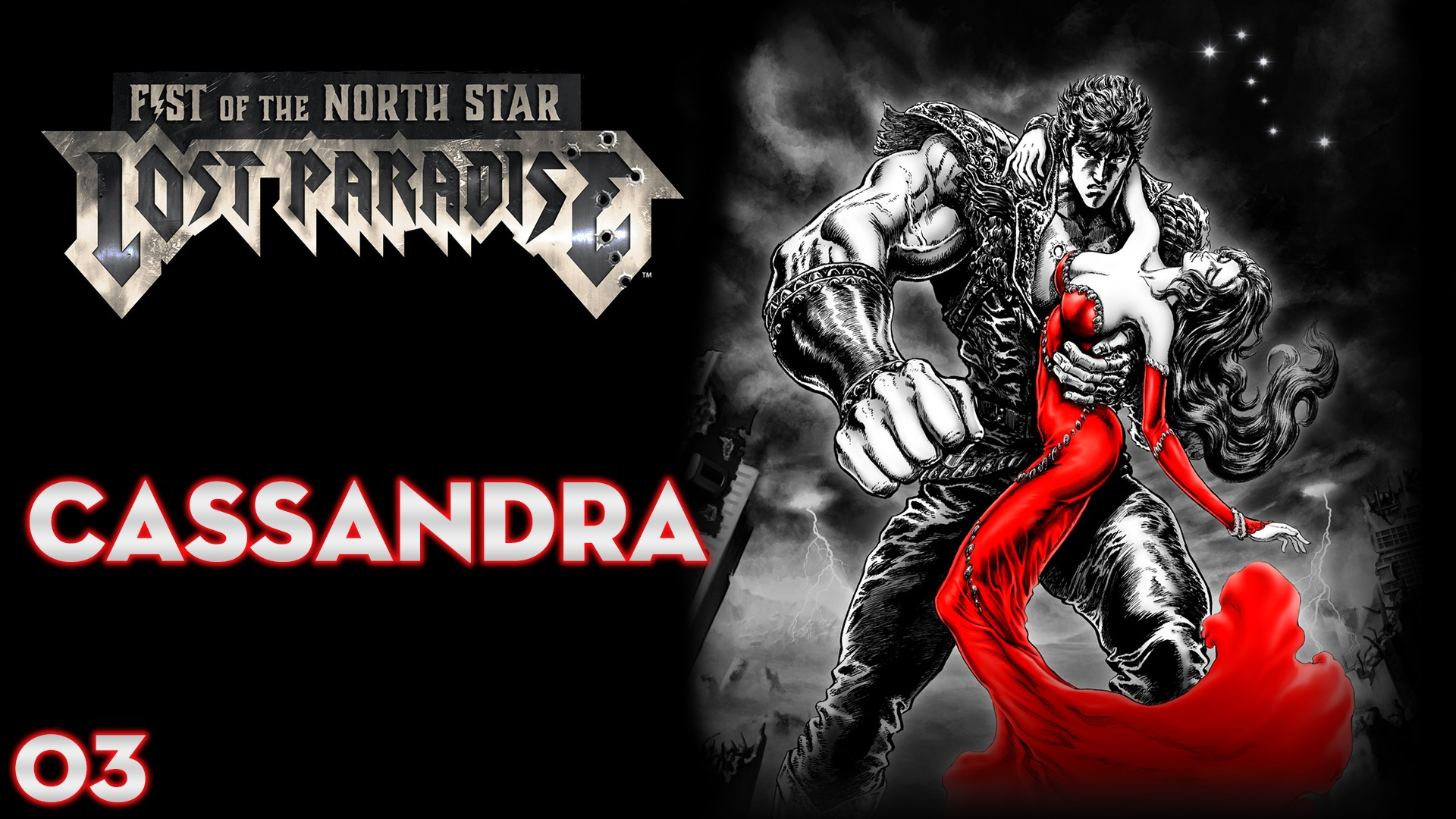Serie Fist of the North Star: Lost Paradise #3 – Cassandra