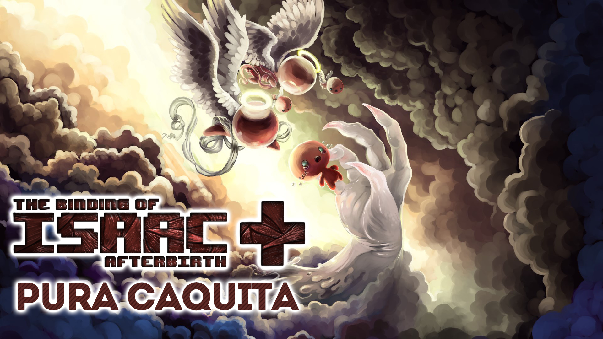 The Binding of Isaac Afterbirth + – Pura Caquita